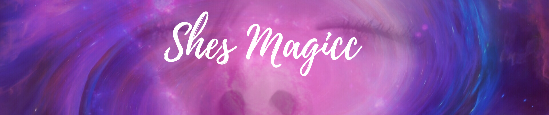Shes Magicc